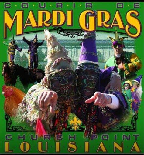 Mardi Gras Church Point style    My Louisiana, My Love
