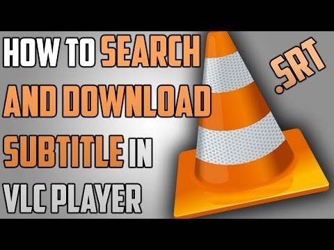 How To Search and Download Subtitles For Movies in VLC media player