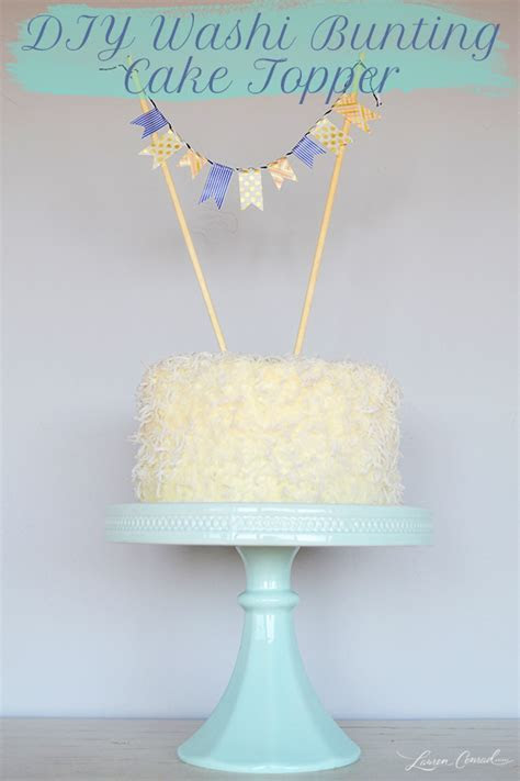 DIY: Three Cute and Easy Cake Toppers   Lauren Conrad