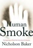 More about Human Smoke