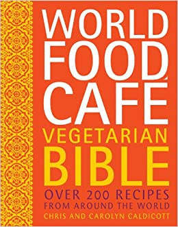 World Food Cafe Vegetarian Bible