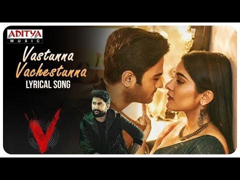 Vasthunnaa Vachestunna Lyrics - V Movie