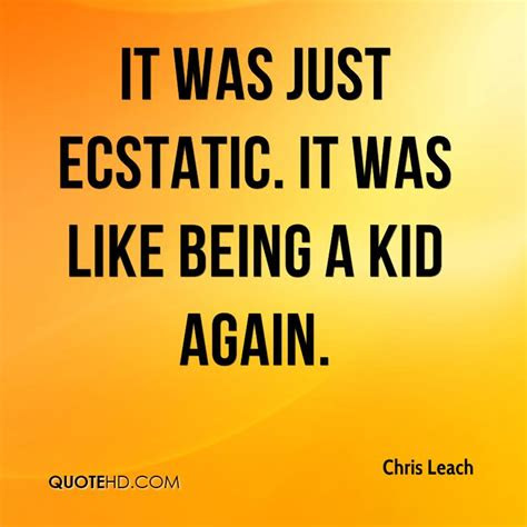 Quotes About Acting Like A Kid Again