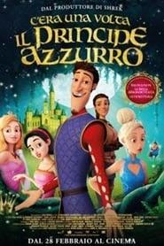 C'era una volta il Principe Azzurro 2018 film streaming ITA cb01 altadefinizione