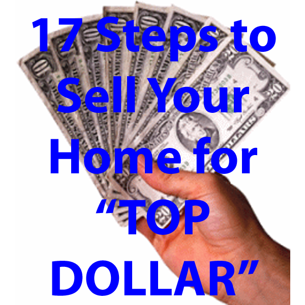 17 steps to sell your home for top dollar