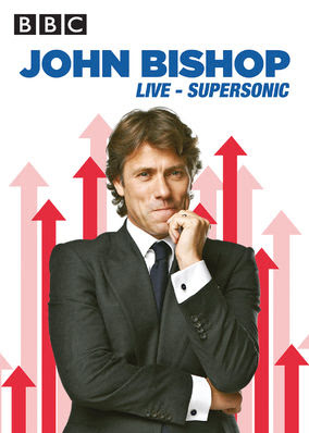 John Bishop: Supersonic Live at the...