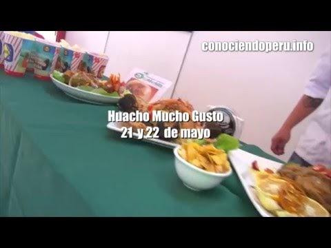 ConociendoPeru - HUACHO MUCHO GUSTO... este 21 y 22 de mayo