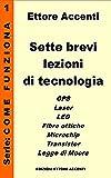 Sette brevi lezioni di tecnologia 1