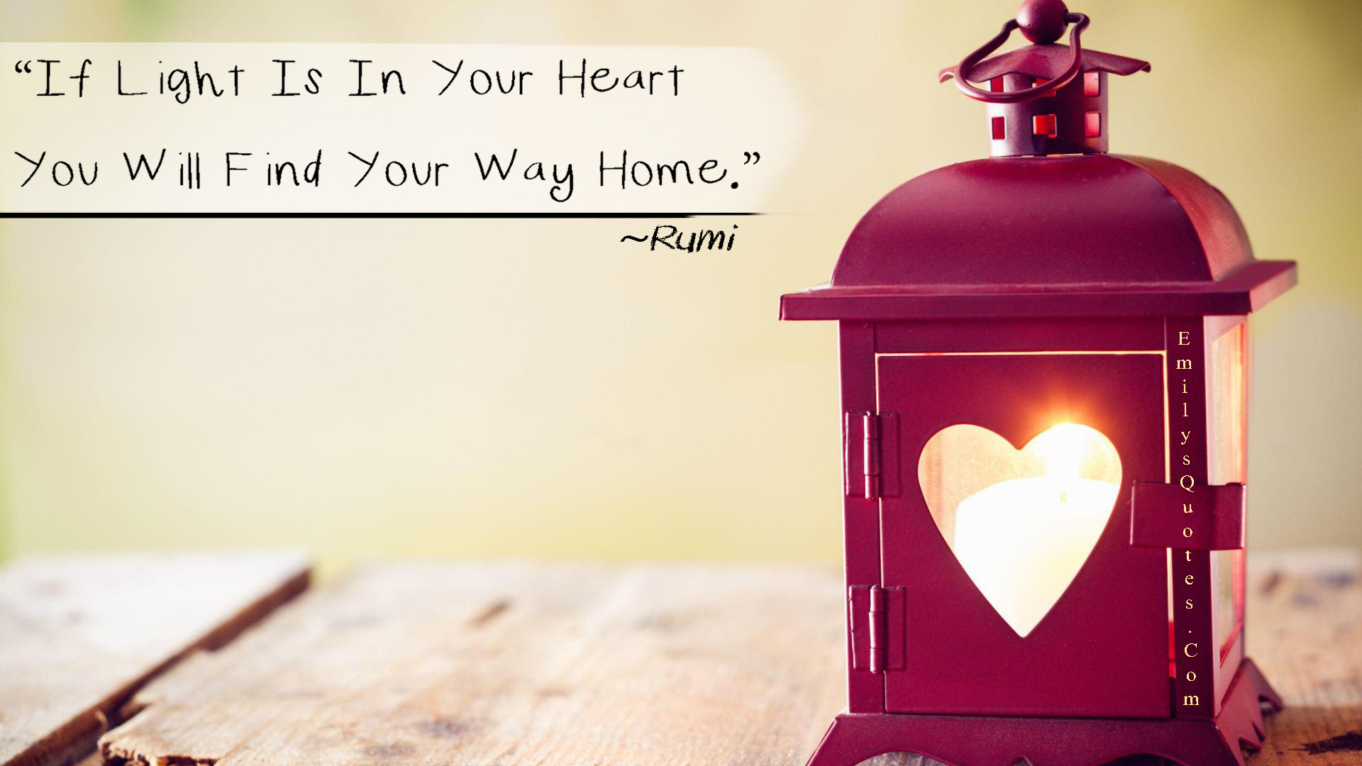 If Light Is In Your Heart You Will Find Your Way Home Popular