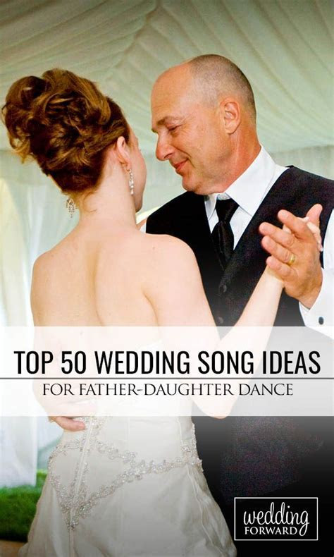 57 Father Daughter Dance Songs For Weddings (2019 Update