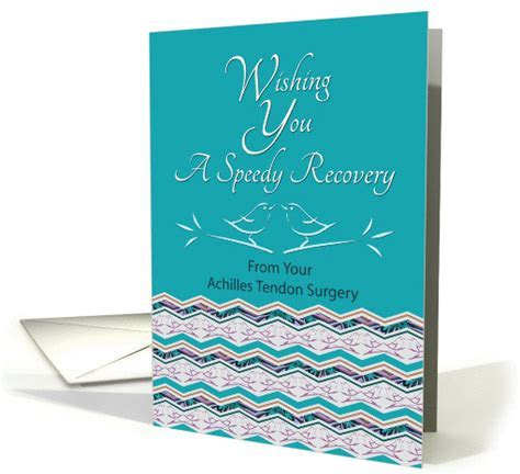 Speedy Recovery From Achilles Surgery Bird Pattern card