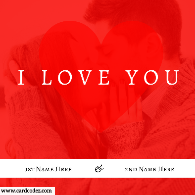 Write Your And Lover Name On I Love You Couple Kiss Photo Card