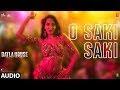 O Saki Saki Re Mp3 Song Download
