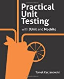 Practical Unit Testing with JUnit and Mockito