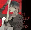 No Sleep Till Tokyo / MIYAVI