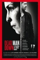 Póster de Dead Man Down (La venganza del hombre muerto) (Dead Man Down)