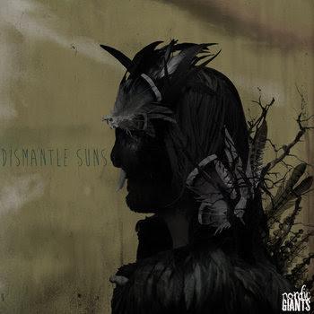 Dismantle Suns cover art