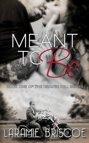 Meant To Be (Heaven Hill Series) by Laramie Briscoe