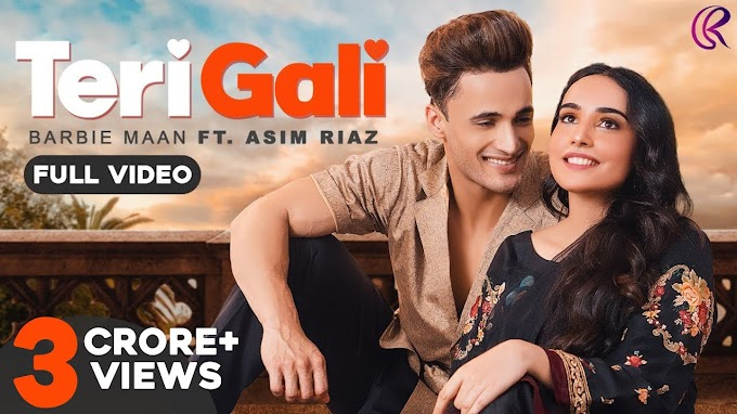 Teri Gali Lyrics- Barbie Maan Ft. Asim Riaz