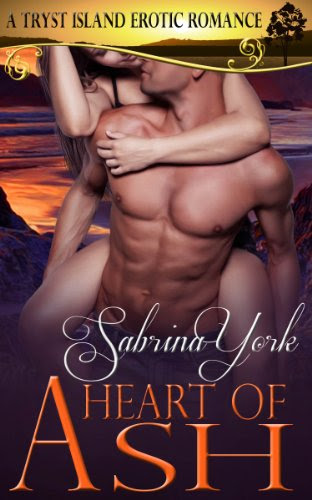 Heart of Ash (Tryst Island Series) by Sabrina York