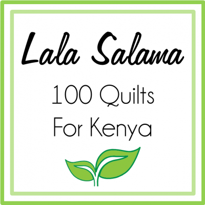Lala Salama 100 quilts for Kenya