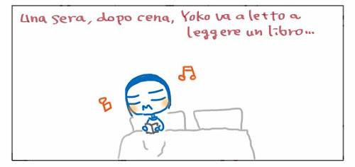 Una sera, dopo cena, Yoko va a letto a leggere un libro…