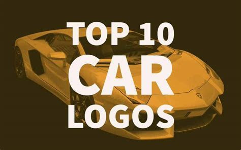 Top 10 Car Logos automotive Brand Design Inspiration