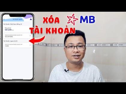 Cách xóa số tài khoản Ngân Hàng MB Bank Online trên App