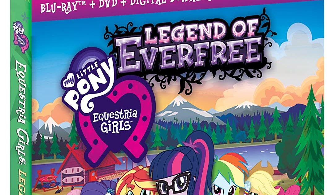 My Little Pony Equestria Girls Legend Of Everfree Now