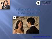 Finding a Quality Indiana Wedding Videographer  authorSTREAM