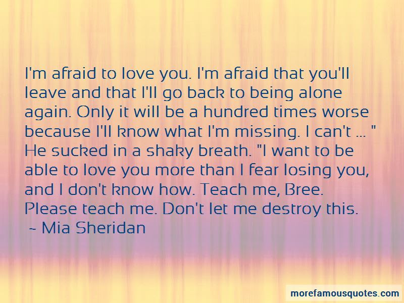 Im Afraid To Love Quotes Top 44 Quotes About Im Afraid To Love
