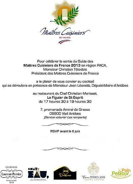 Pour fêter la sortie du Guide des Maîtres Cuisiniers de France 2013-en région Paca