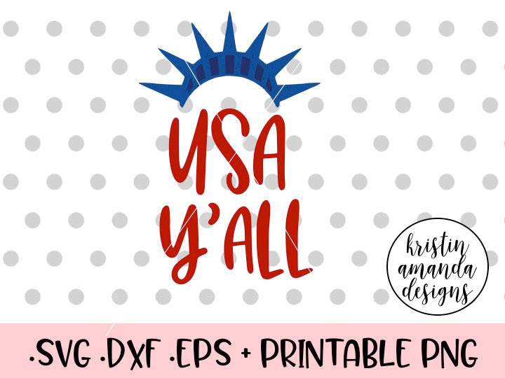 USA Y'all Fourth of July SVG DXF EPS PNG Cut File • Cricut ...