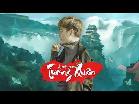 Nhật Phong - Tướng Quân ( Official Lyrics Video)