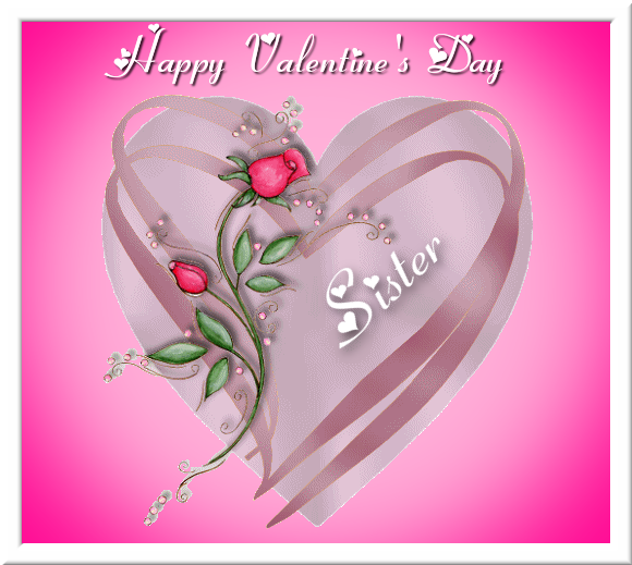Happy Valentines Day Sister Pictures Photos And Images For
