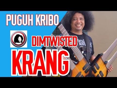 PUGUH KRIBO - DIMTWISTED KRANG | ORIGINAL SONG | HD