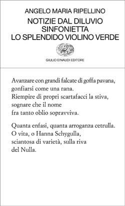 Notizie dal diluvio, Sinfonietta, Lo splendido violino verde