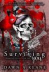 Surviving You