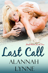 Last Call (Heat Wave, #2)