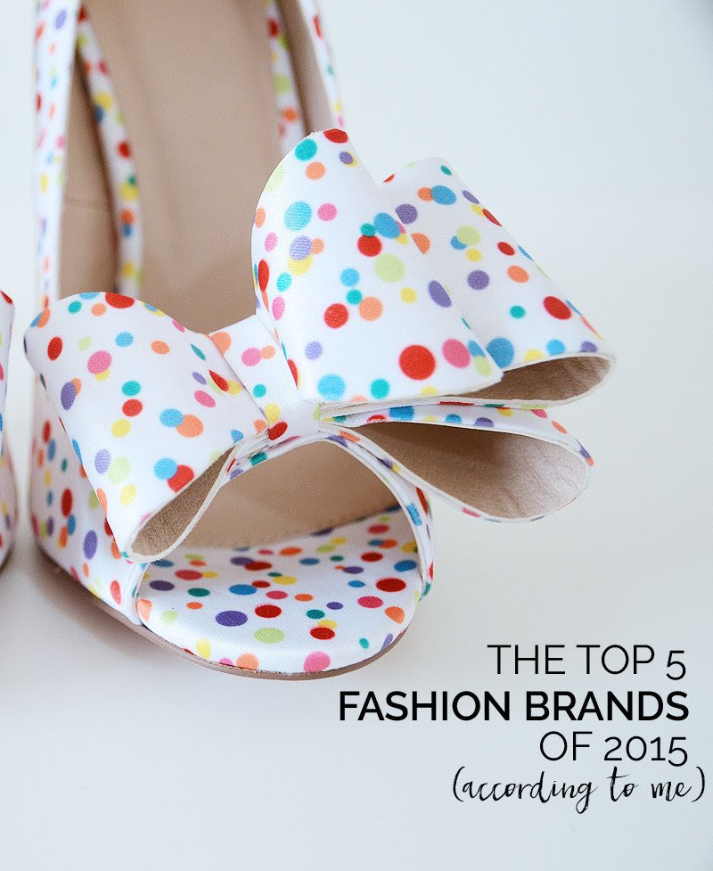 the top 5 fashion brands of 2015