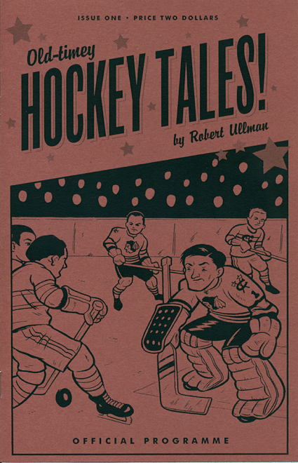 Robert Ullman's Old Timey Hockey Tales