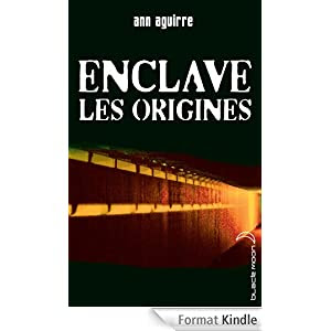Enclave - Les origines (Black Moon)