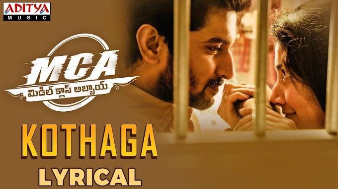 Kothaga Kothaga Song Lyrics in Telugu | MCA | Nani, Sai Pallavi