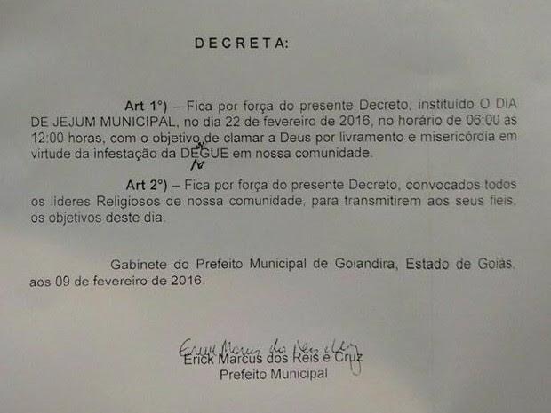 Por meio de decreto prefeito pede que moradores jejuem para afastar a dengue Goiás Goiandira (Foto: Reprodução)