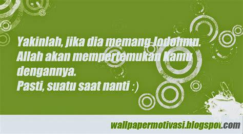 kata mutiara motivasi jodoh  bertemu wallpaper