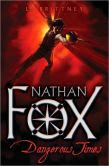 Dangerous Times (Nathan Fox Series #1)