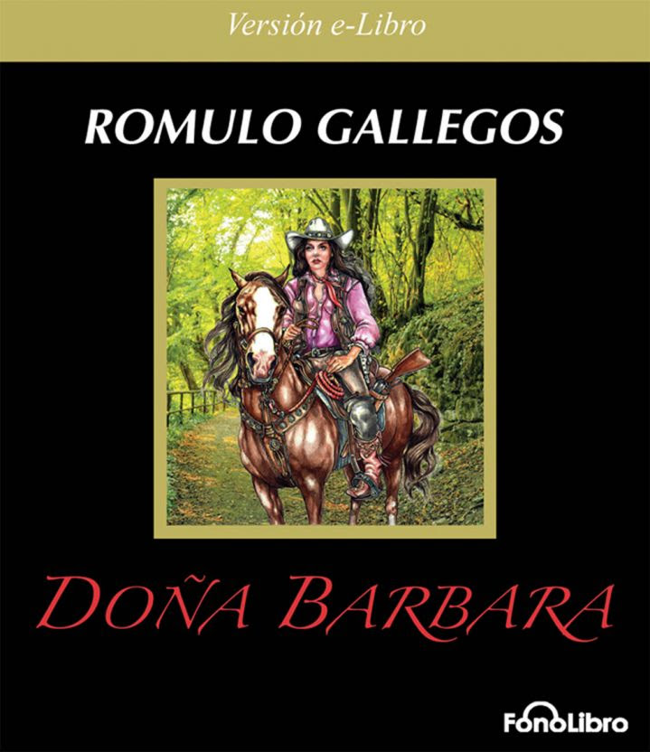 http://www.prlog.org/11816367-doa-brbara-de-rmulo-gallegos-en-elibro.jpg