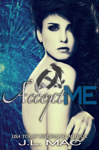 Accept Me (Wrecked) by J.L. Mac