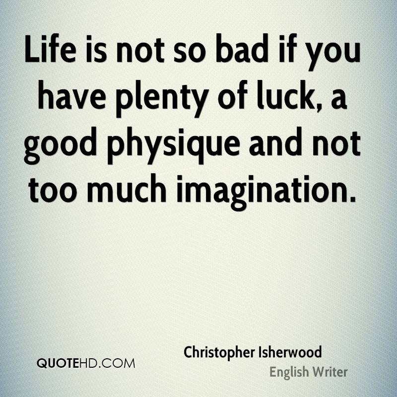 Christopher Isherwood Quotes Quotehd