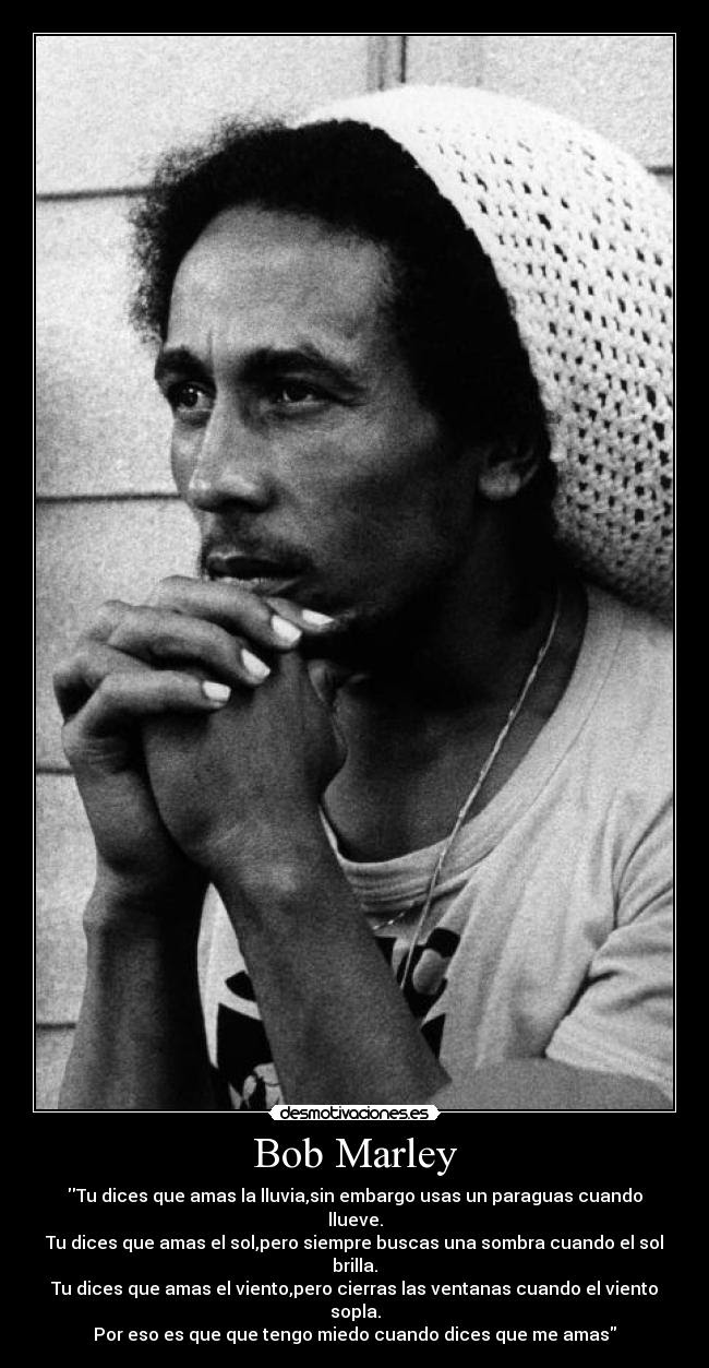 Frasesamor Frases De Bob Marley De Amor En Espanol